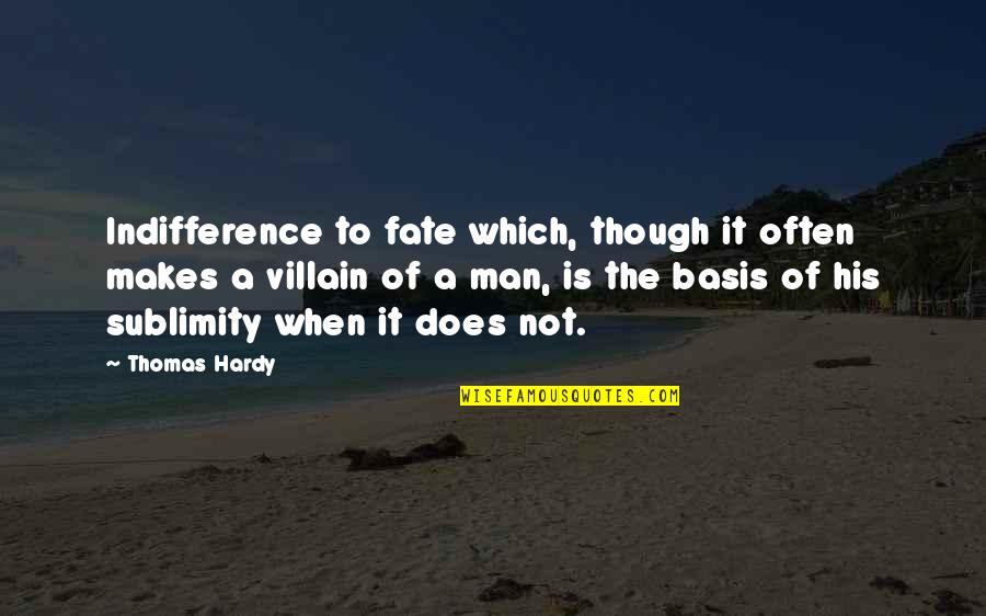 Made For Eachother Love Quotes By Thomas Hardy: Indifference to fate which, though it often makes