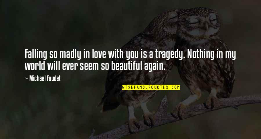 Madly Quotes Top 100 Famous Quotes About Madly