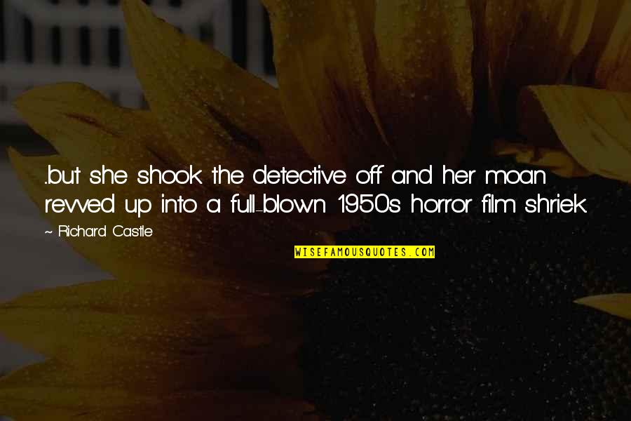 Magazine Spread Quotes By Richard Castle: ...but she shook the detective off and her