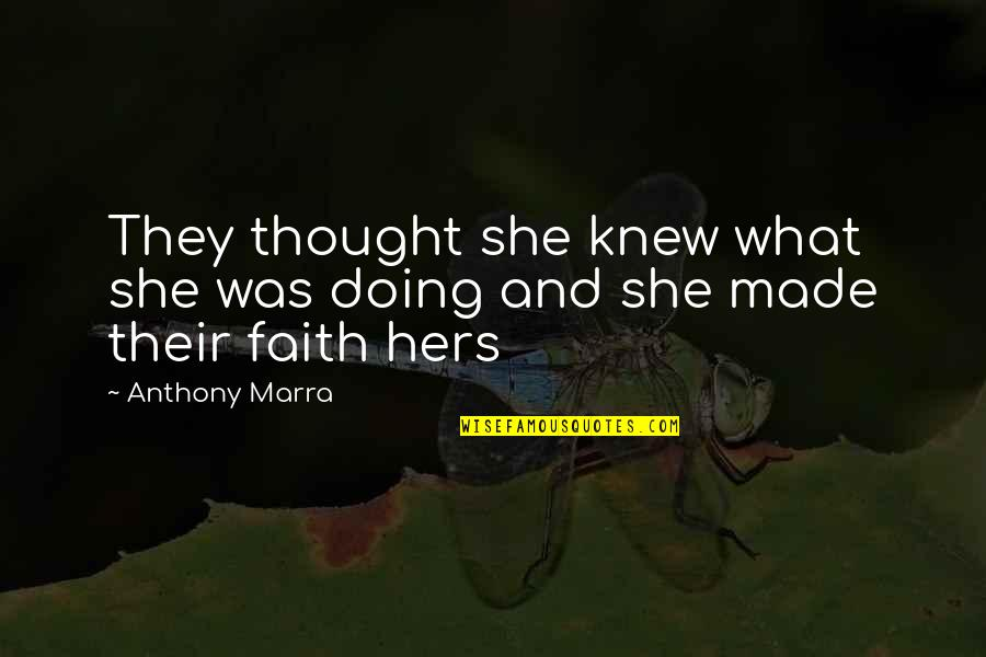Magic The Gathering Birthday Quotes By Anthony Marra: They thought she knew what she was doing
