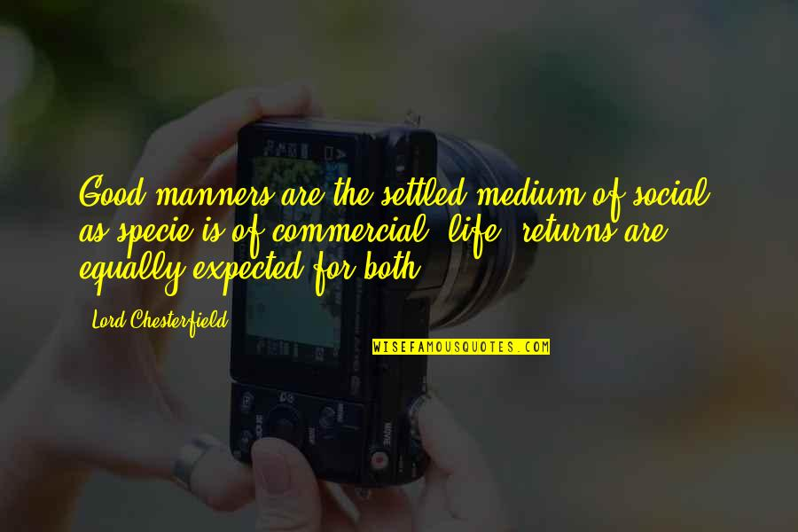 Maid Sama Misaki Quotes By Lord Chesterfield: Good manners are the settled medium of social,