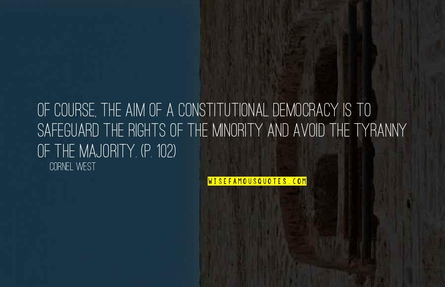 Majority Tyranny Quotes Top 28 Famous Quotes About Majority Tyranny