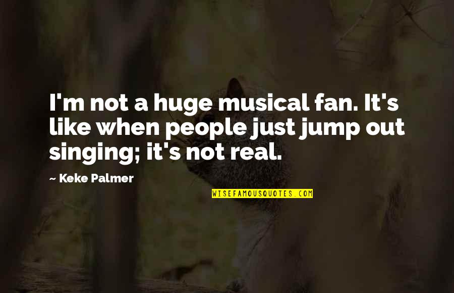 Make My Own Swag Quotes By Keke Palmer: I'm not a huge musical fan. It's like