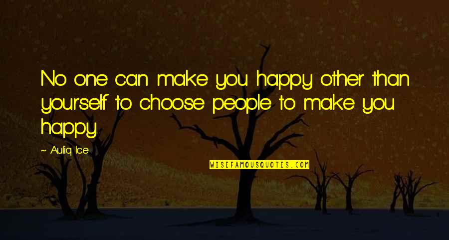 Make Yourself Happy Quotes Top 47 Famous Quotes About Make Yourself