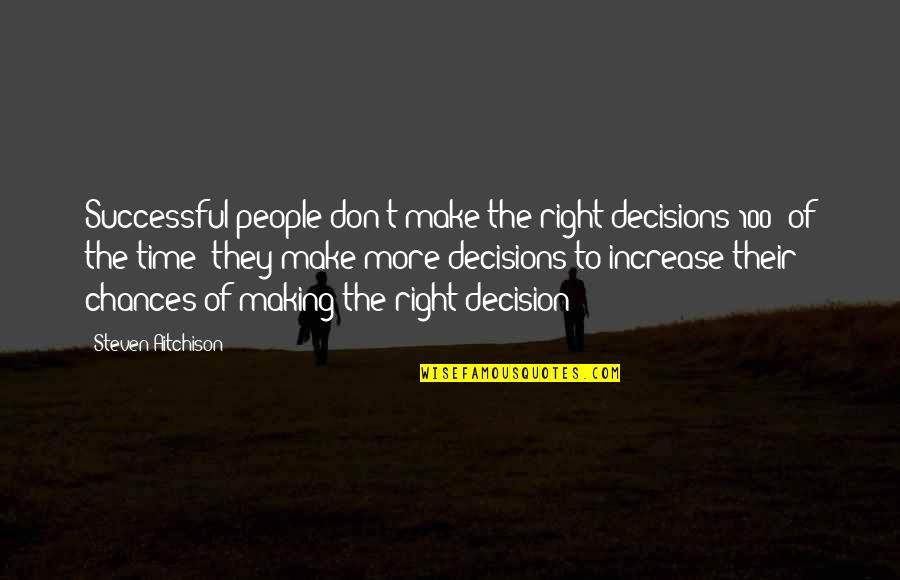 Making Right Decisions Quotes Top 26 Famous Quotes About Making