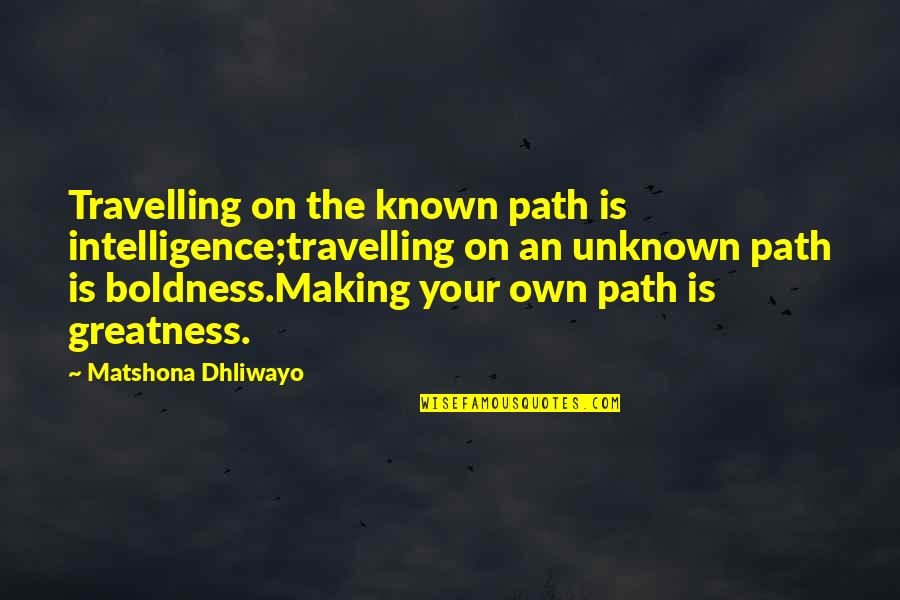 Making Your Own Path Quotes Top 38 Famous Quotes About Making Your