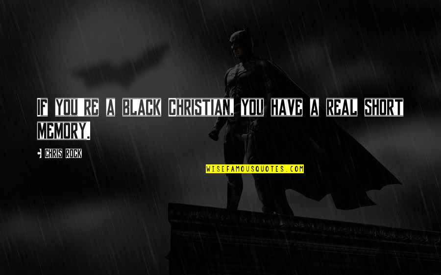 Maksud Dari Pap Quotes By Chris Rock: If you're a black Christian, you have a