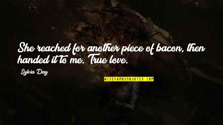 Malcollm Quotes By Sylvia Day: She reached for another piece of bacon, then