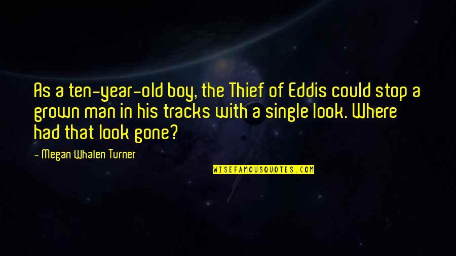 Man Boy Quotes By Megan Whalen Turner: As a ten-year-old boy, the Thief of Eddis