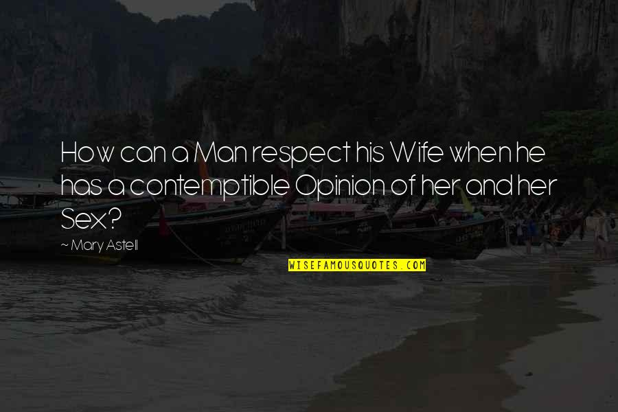 Man Respect Your Wife Quotes: top 13 famous quotes about Man ...