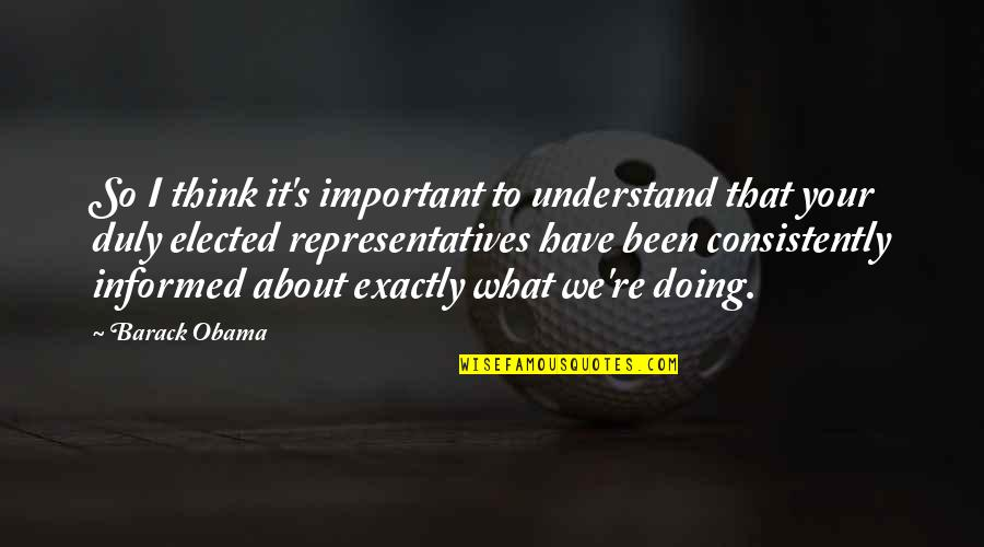 Manet Olympia Quotes By Barack Obama: So I think it's important to understand that