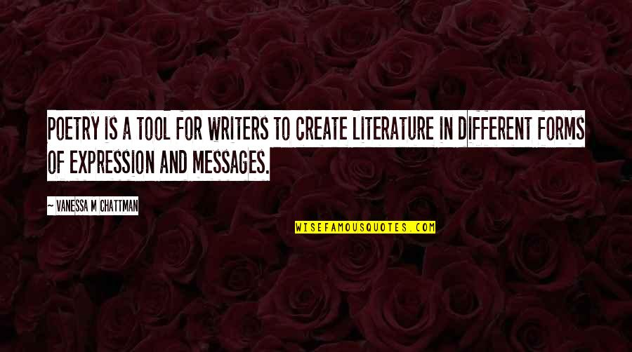 Manet Olympia Quotes By Vanessa M Chattman: Poetry is a tool for writers to create