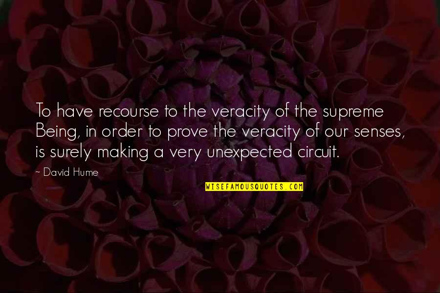 Manly Family Quotes By David Hume: To have recourse to the veracity of the