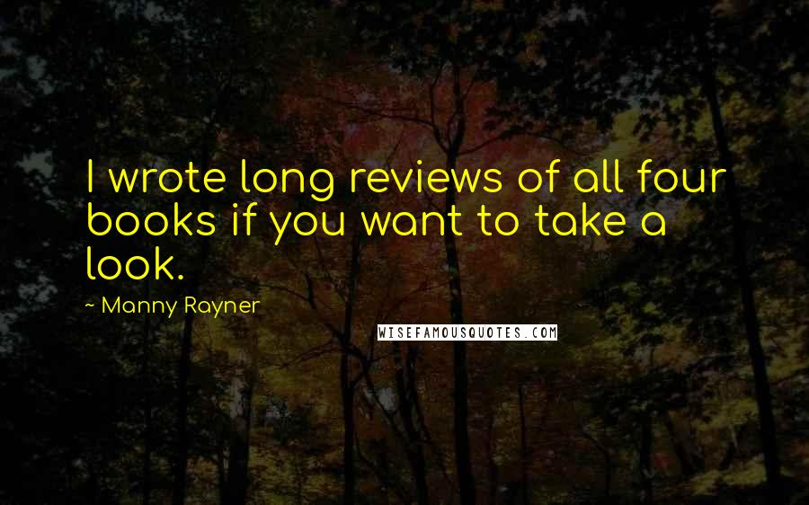 Manny Rayner quotes: I wrote long reviews of all four books if you want to take a look.