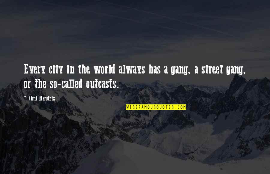 Marathon Completion Quotes By Jimi Hendrix: Every city in the world always has a