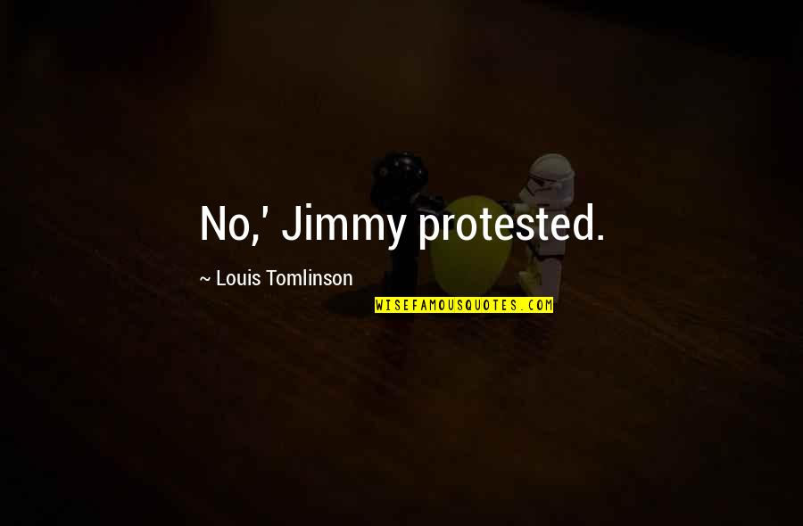 Marco Polo India Quotes By Louis Tomlinson: No,' Jimmy protested.