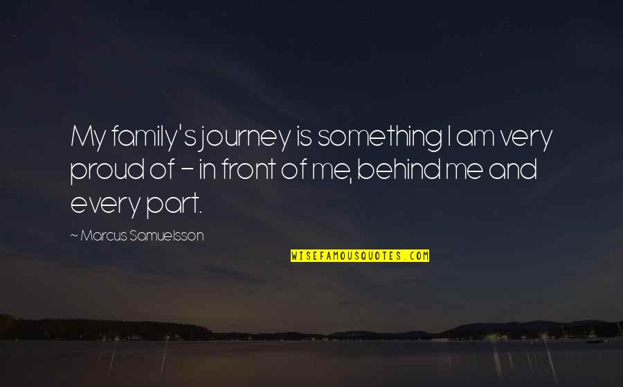 Marcus Samuelsson Quotes By Marcus Samuelsson: My family's journey is something I am very