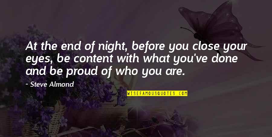 Maria Bjornson Quotes By Steve Almond: At the end of night, before you close