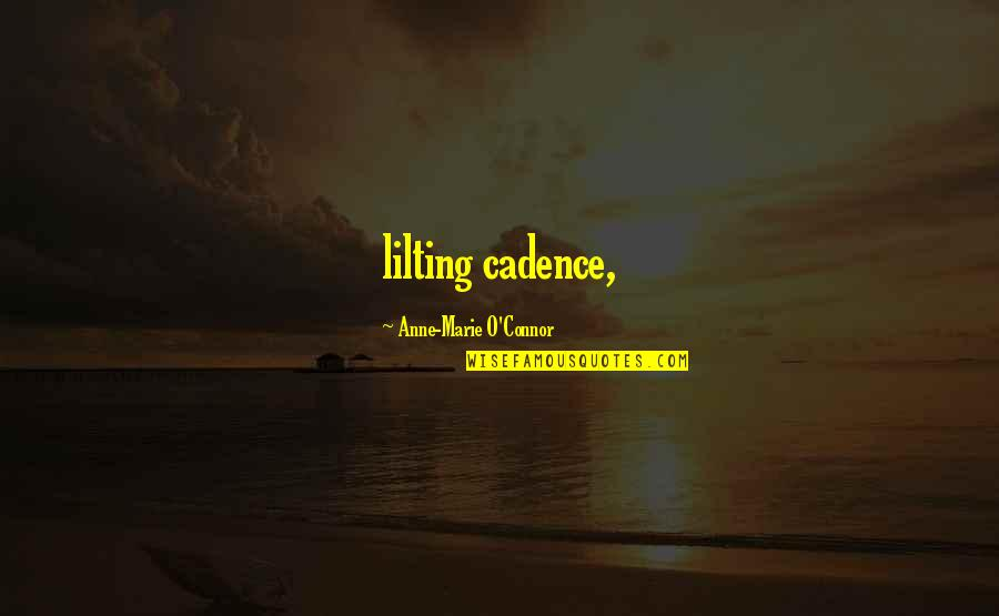 Marie Quotes By Anne-Marie O'Connor: lilting cadence,