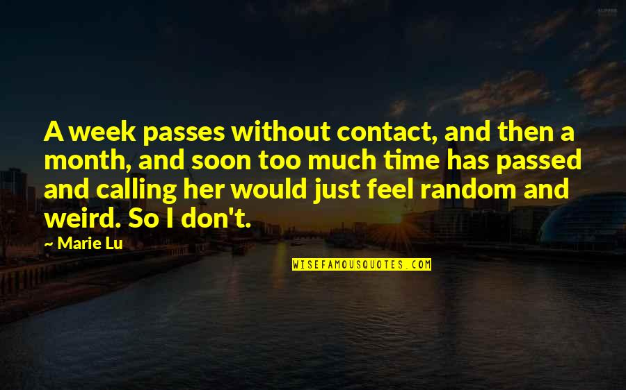 Marie Quotes By Marie Lu: A week passes without contact, and then a