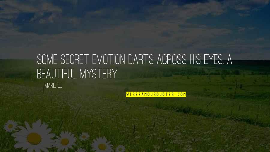 Marie Quotes By Marie Lu: Some secret emotion darts across his eyes. A