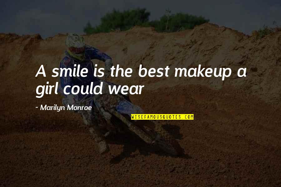 Marilyn Monroe Inspirational Quotes By Marilyn Monroe: A smile is the best makeup a girl