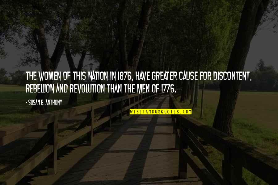 Mark William Calaway Quotes By Susan B. Anthony: The women of this nation in 1876, have