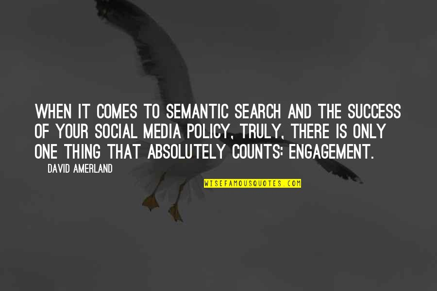 Marketing Success Quotes By David Amerland: When it comes to semantic search and the