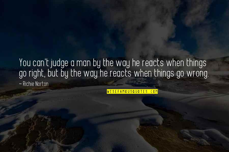 Marketing Success Quotes By Richie Norton: You can't judge a man by the way