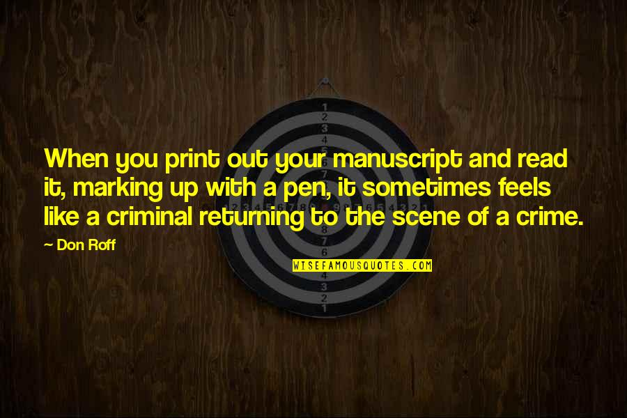 Marking Quotes By Don Roff: When you print out your manuscript and read