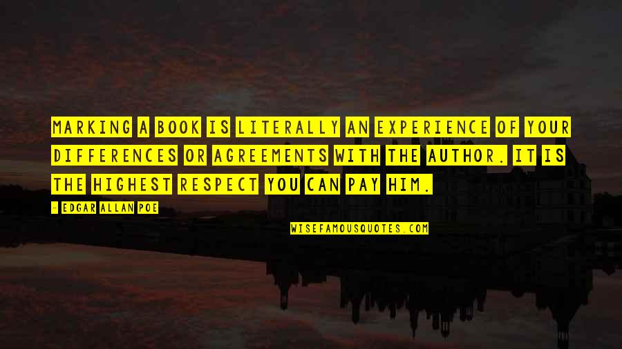 Marking Quotes By Edgar Allan Poe: Marking a book is literally an experience of