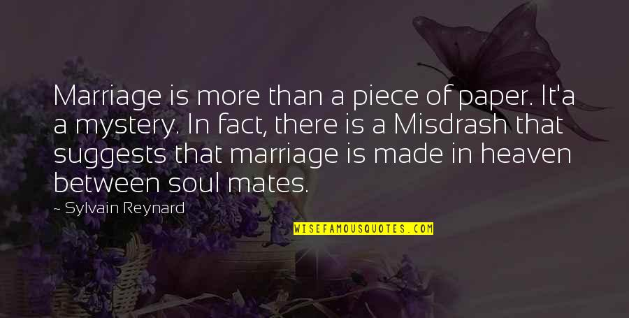 Marriage Is More Than A Piece Of Paper Quotes By Sylvain Reynard: Marriage is more than a piece of paper.