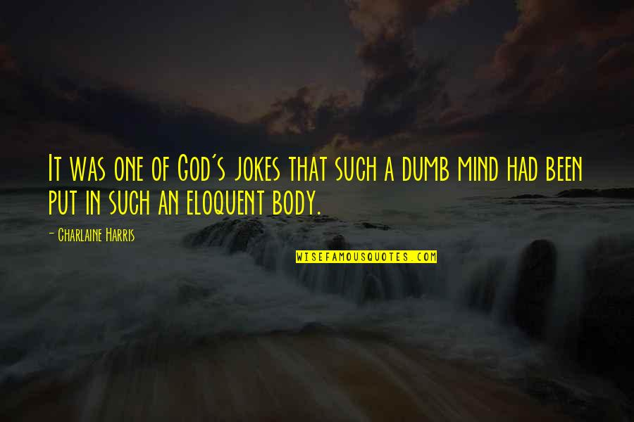 Marriage Relationship Problems Quotes By Charlaine Harris: It was one of God's jokes that such
