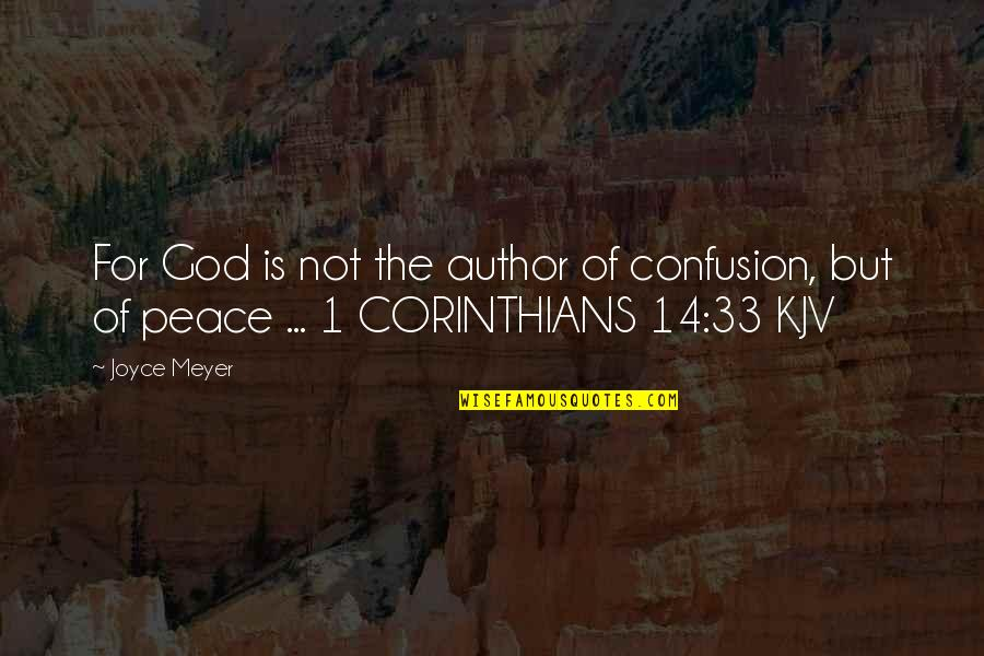 Marvel Comic Book Quotes By Joyce Meyer: For God is not the author of confusion,