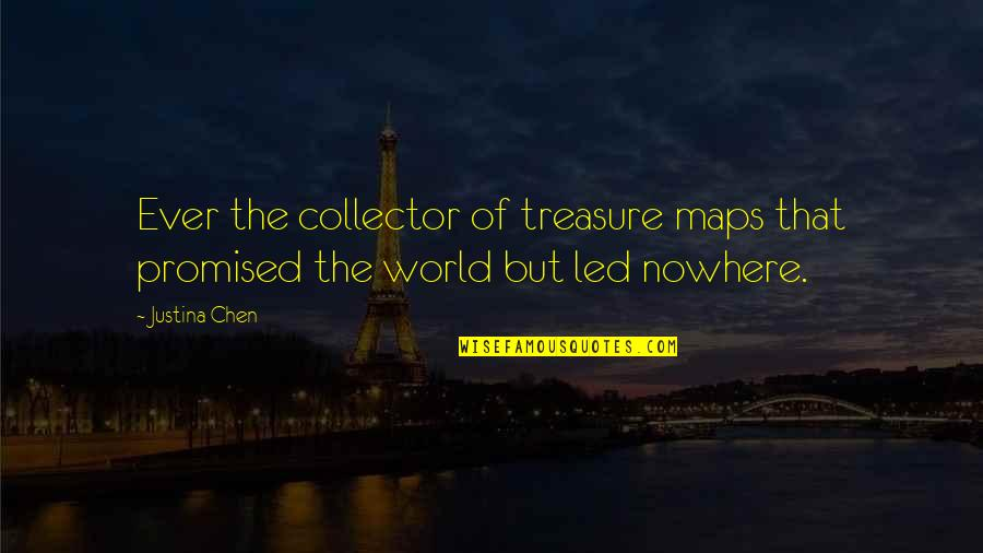 Maryse Ouellet Quotes By Justina Chen: Ever the collector of treasure maps that promised