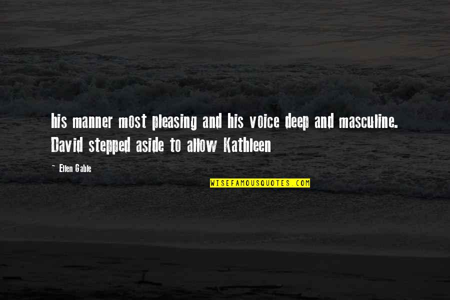 Masculine Quotes By Ellen Gable: his manner most pleasing and his voice deep