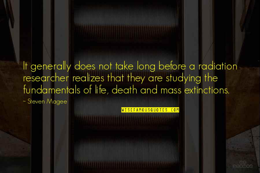 Mass Quotes By Steven Magee: It generally does not take long before a