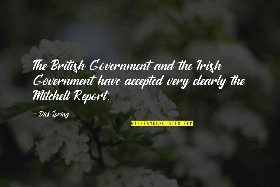 Mastering English Quotes By Dick Spring: The British Government and the Irish Government have