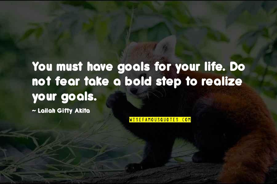 Mastery Of Life Quotes By Lailah Gifty Akita: You must have goals for your life. Do