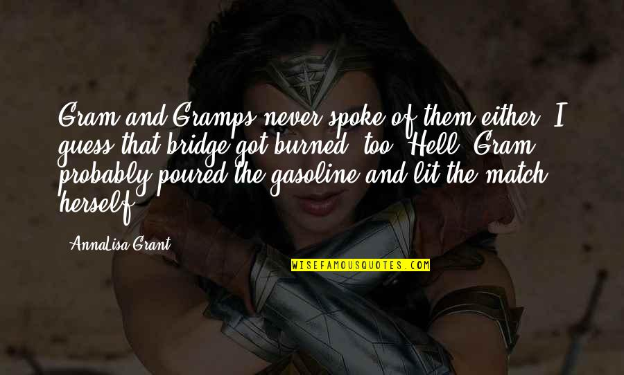 Match'd Quotes By AnnaLisa Grant: Gram and Gramps never spoke of them either.