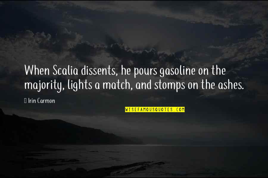 Match'd Quotes By Irin Carmon: When Scalia dissents, he pours gasoline on the