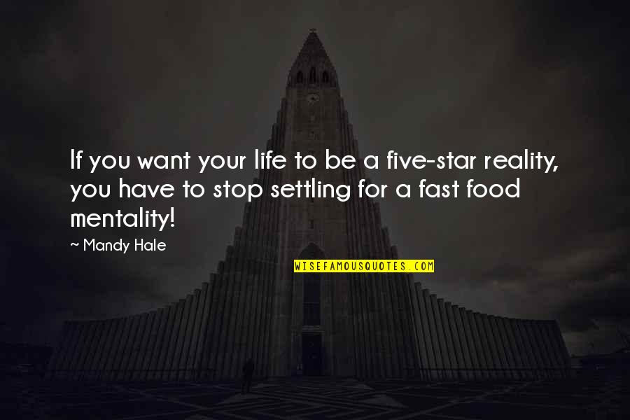 Mathieu Orfila Quotes By Mandy Hale: If you want your life to be a