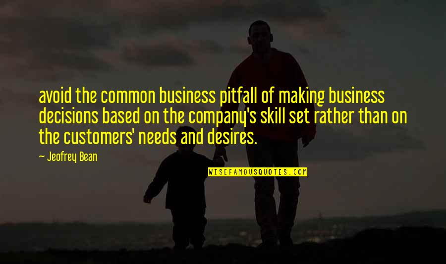 Matthew Kenney Quotes By Jeofrey Bean: avoid the common business pitfall of making business