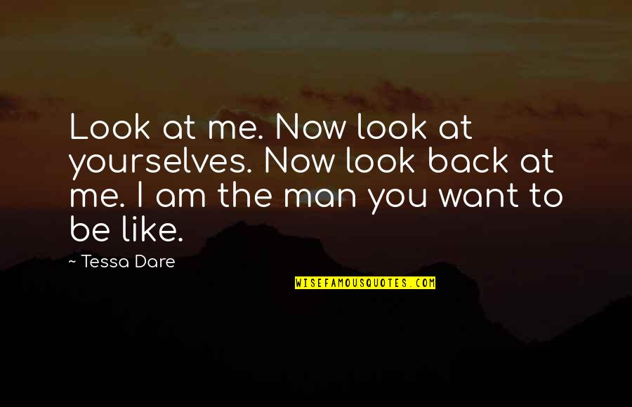 Maturity With Images Quotes By Tessa Dare: Look at me. Now look at yourselves. Now