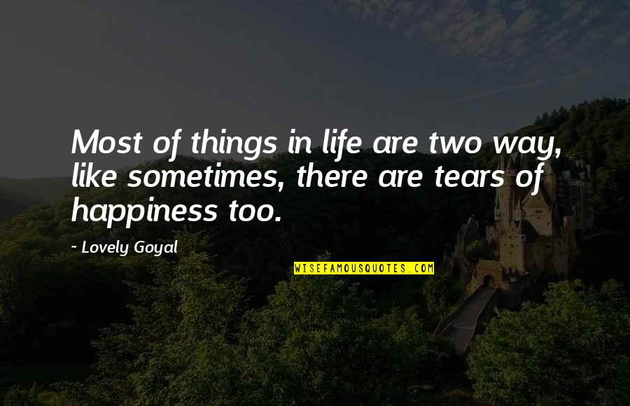 Maury Finkle Quotes By Lovely Goyal: Most of things in life are two way,