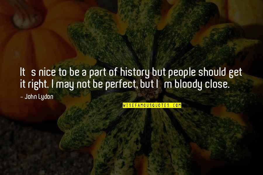 May Not Be Perfect Quotes Top 72 Famous Quotes About May Not Be Perfect