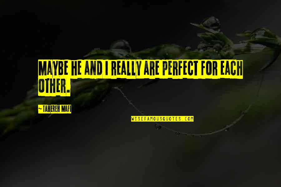 Maybe I Am Not Perfect Quotes Top 30 Famous Quotes About Maybe I Am