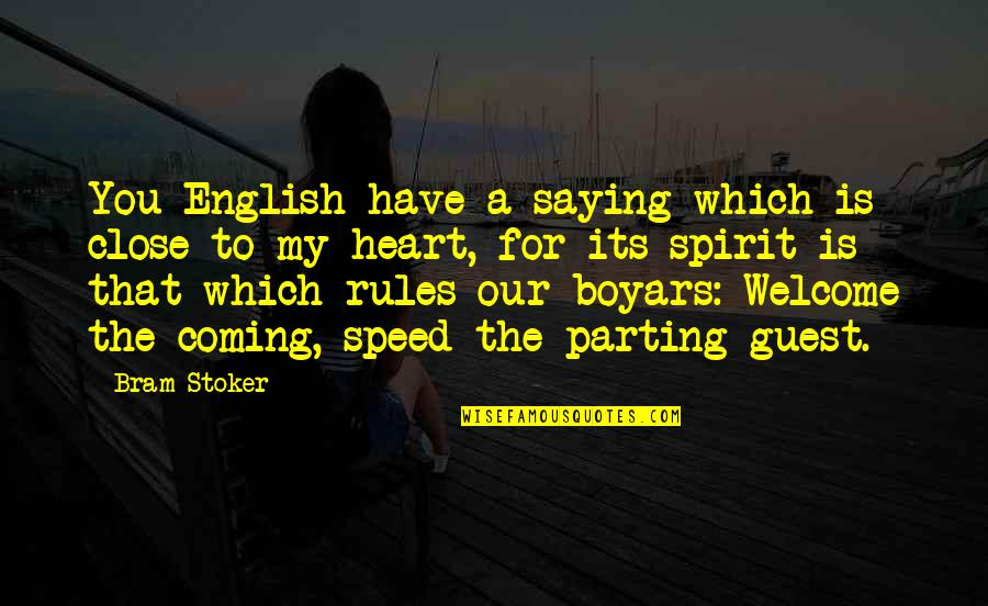 Meat Safe Murderer Quotes By Bram Stoker: You English have a saying which is close