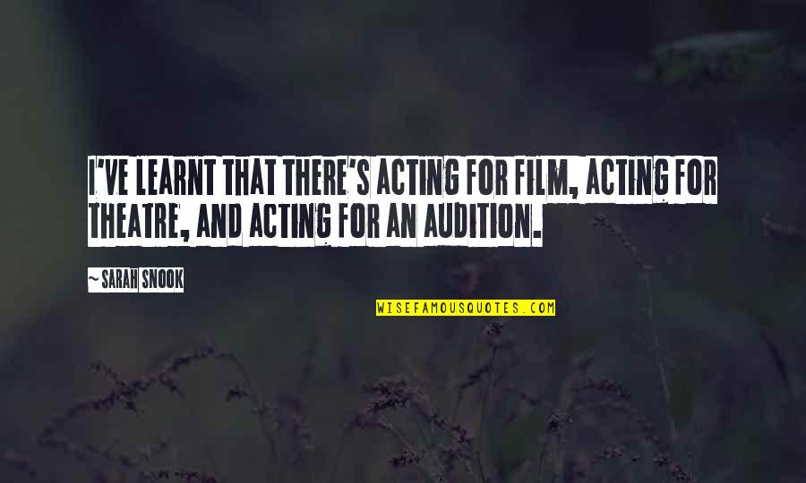 Medical Technology Funny Quotes By Sarah Snook: I've learnt that there's acting for film, acting