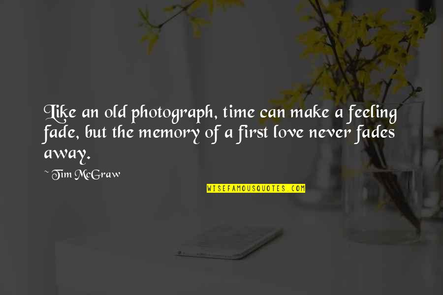 Memories That Never Fade Quotes Top 13 Famous Quotes About Memories